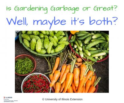 Copy of Is Gardening Garbage or Great