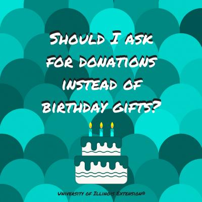 Should I ask for donations instead of birthday gifts   1