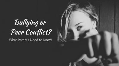 Bullying or Peer Conflict