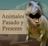 Animales - Pasado y Presente