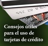 Bienvenido — Consejos útiles para el uso de tarjetas de crédito