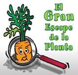El Gran Escape de la Planta
