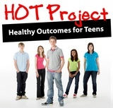 HOT Project: Healthy Outcomes for Teens