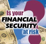 Is Your Financial Security at Risk?