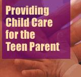 Child Care for Teen Parents