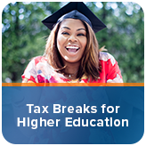 Tax Breaks for Higher Education